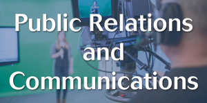 PR, public relations and Communications